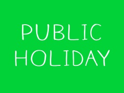 Friday 7 September - PUBLIC HOLIDAY